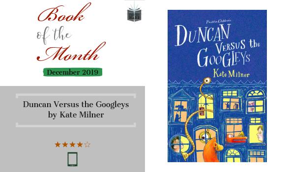 Book review Duncan Versus the Googleys by Kate Milner